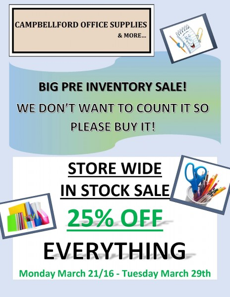 Campbellford Office Supplies and More will be hosting a STORE WIDE- IN STOCK SALE